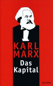 Das Kapital - von Karl Marx