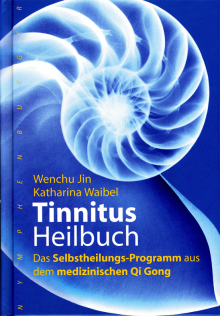 Tinnitus Heilbuch - Wenchu Jin & Katharina Waibel