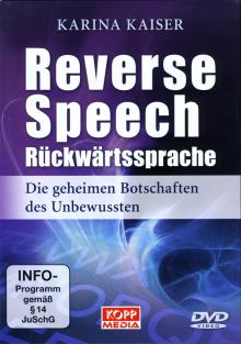 Reverse Speech • Rückwärtssprache - ein Film von Karina Kaiser