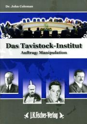 Das Tavistock-Institut - von Dr. John Coleman