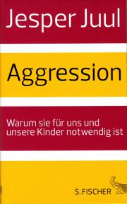 Aggression - von Jesper Juul