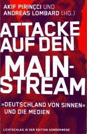 Attacke auf den Mainstream - von Akif Pirinçci & Andreas Lombard (Hg.)