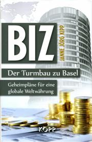 BIZ. Der Turmbau zu Basel - von Janne Jörg Kipp