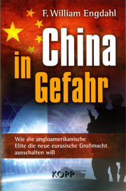 China in Gefahr - von William Engdahl