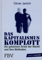 Das Kapitalismus Komplott - von Oliver Janich