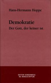 Demokratie - von Hans-Hermann Hoppe