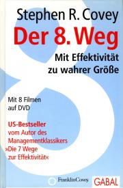 Der 8. Weg • mit DVD - von Stephen R. Covey