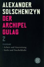 Der Archipel Gulag 2 - Folge-Band - von Alexander Solschenizyn