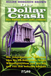 Der Dollar Crash - Ellen Hodgson Brown