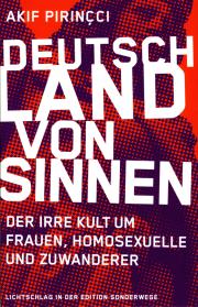 Deutschland von Sinnen - von Akif Pirinçci