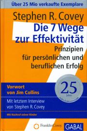 Die 7 Wege zur Effektivität - von Stephen R. Covey