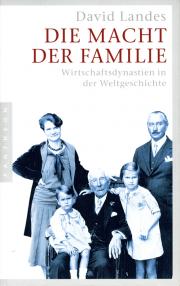 Die Macht der Familie - von David S. Landes