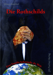 Die Rothschilds - von Tilman Knechtel