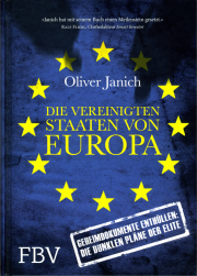 Die Vereinigten Staaten von Europa - von Oliver Janich