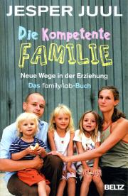 Die kompetente Familie - von Jesper Juul