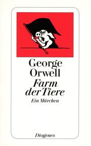 Farm der Tiere - von George Orwell