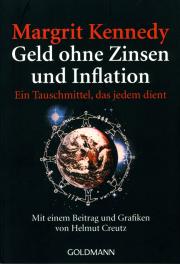 Geld ohne Zinsen und Inflation - von Margrit Kennedy