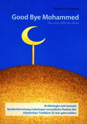 Good Bye Mohammed - von Norbert G. Pressburg