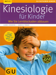 Kinesiologie für Kinder - von Ludwig Koneberg & Gabriele Förder