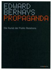 Propaganda - von Edward Bernays