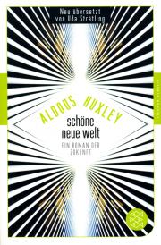 Schöne neue Welt - von Aldous Huxley