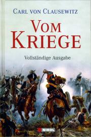 Vom Kriege - von Carl von Clausewitz