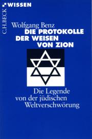 Die Protokolle der Weisen von Zion - von Wolfgang Benz