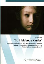 """""""Still leidende Kinder"""" - von Edith Schuller"""